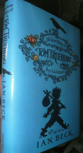 Ian Beck Signed FIRST Secret History Of Tom Trueheart 2006 '1'  *FINE*  HB
