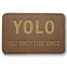 VINYL MORALE PATCH VELCRO PANEL RUBBER YOU ONLY LIVE ONCE YOLO COYOTE