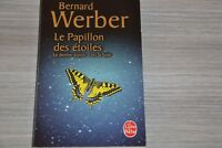 LE PAPILLON DES ETOILES / BERNARD WERBER / LDP / Ref C40