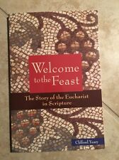 Welcome To The Feast By Clifford Yearly ISBN 9780814649695