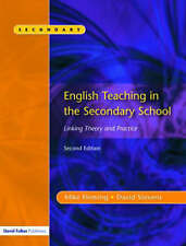 English Teaching in the Secondary School: Linking Theory and Practice by...