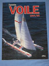 L' année VOILE 1984 / 1985 - F.J Daehn - Editions Acla ( Vela - Mare ) (K3)
