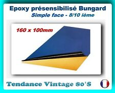 *** PLAQUE EPOXY SF PRESENSIBILISEE 1 FACE 8/10EME - 160 X 100MM ***