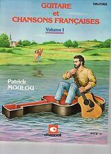 """METHODE  """"GUITARE et chansons françaises"""" Vol. 1 Tablatures - Patrick MOULOU"""