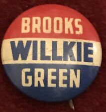 1940 BROOKS WILLKIE GREEN RED WHITE BLUE CAMPAIGN PIN 22mm Scarce! WILKIE '40