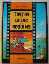 Tintin et Le Lac au Requins HERGE éd Casterman rééd