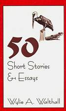 SIGNED WYLIE A. WALTHALL 50 SHORT STORIES & ESSAYS