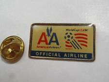 PIN'S COMPAGNIE AVIATION AMERICAN AIRLINES WORLD CUP 94 OFFICIAL AIRLINE