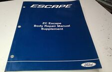 2006 FORD ESCAPE ZC Factory BODY REPAIR Workshop Manual