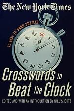 The New York Times Crosswords to Beat the Clock : 75 Easy to Hard Puzzles by...