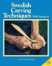 Swedish Carving Techniques by Sundqvist, Wille -Paperback
