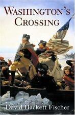 Pivotal Moments in American History: Washington's Crossing by David Hackett F...