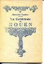 LA CATHEDRALE DE ROUEN - Abbé Armand Loisel - Normandie