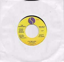 THE SEARCHERS  It's Too Late / Don't Hang On  45 from 1979