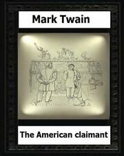 The American Claimant (1892) by: Mark Twain (Novel) by Twain, Mark -Paperback