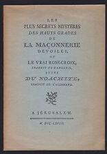 LES PLUS SECRETS MYSTERES DES HAUTS GRADES DE LA MACONNERIE.. LE VRAI ROSE-CROIX