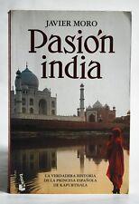Pasion India, Javier Moro, Signed Paperback 2007 Spanish Language