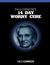 Dale Carnegie's 14 Day Worry Cure: By Carnegie, Dale