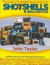 Shotshells and Ballistics by John M. Taylor and John Taylor (2002, Paperback)