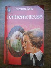 Guy des Cars: L'entremetteuse/ J'ai  lu, 1976