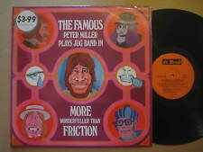 THE FAMOUS PETER MILLER JUG BAND More Wonderfuller Than Friction AUSSIE LP 1973