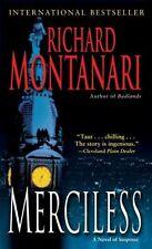 Merciless by Richard Montanari  Hardback