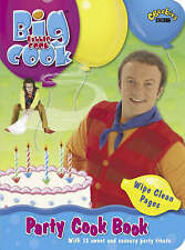 PARTY COOK BOOK : BBC -Big Cook Little Cook  : WH5 : PBL765 : NEW BOOK