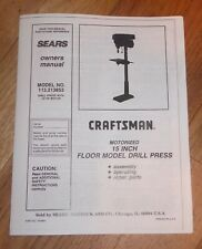 SEARS CRAFTSMAN 15 INCH DRILL PRESS OWNERS MANUAL 113.213853 213853