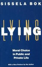 Lying: Moral Choice in Public and Private Life (Paperback or Softback)