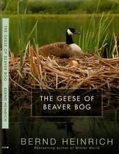 Nature Writing Bernd Heinrich Geese Of Beaver Bog H/C D/J