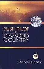 Bush-Pilot in Diamond Country