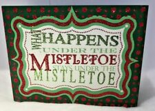 Christmas What Happens Under The Mistletoe Stays Under The Mis.Glittery Sign