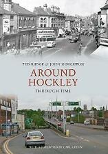 Around Hockley Through Time by John Houghton, Ted Rudge (Paperback, 2010)