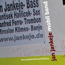 Jan Jankeje Mobil Band - Live jazz, 2008, PAVLIK RECORDS