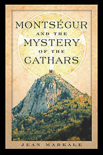 Montsegur and the Mystery of the Cathars by Jean Markale (Paperback, 2003)