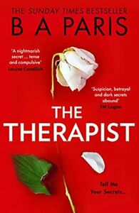 The Therapist: From the Sunday Times bestselling author of book... by Paris, B A