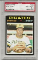 SET BREAK -1971 TOPPS #368 BOB VEALE, PSA 8.5 NM-MT+, PITTSBURGH PIRATES,  L@@K