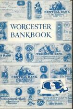 Worcester Bankbook Country Barter to County Bank 1804-1954 by M. Tymeson HC