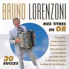 BRUNO LORENZONI - MES TITRES EN OR NEW CD