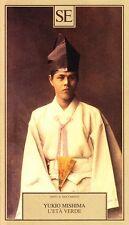 L'età verde - Yukio Mishima - Libro nuovo in offerta!