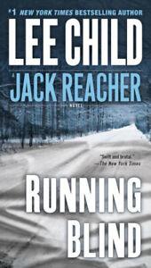 Running Blind (Jack Reacher Novels) by Lee Child