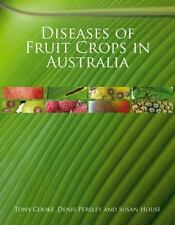 Diseases of Fruit Crops in Australia, Horticulture, Botany, Biology & Life Scien