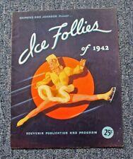 ORIGINAL 1942 ICE FOLLIES OFFICIAL SOUVENIR PROGRAM / 20 PAGES