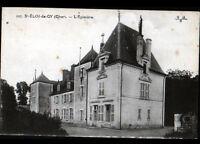 SAINT-ELOI-de-GY (18) CHATEAU L'EPINIERE début 1900