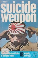 Suicide Weapons (WWII Suicide Weapons, Kamikaze, Kaiten)