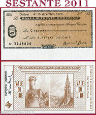 BANCA TRENTO E BOLZANO LIRE 50 15.12. 1976 - DOLOMITI SUPERSKI - FDS/UNC - B139
