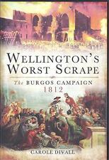 Wellington's Worst Scrape: The Burgos Campaign 1812 - Carole Divall NEW Hardback
