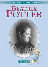 Beatrix Potter - English: The Pitkin Guide to (Pitkin Biographical), Very Good C