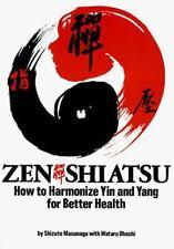 ZEN SHIATSU HOW TO HARMONIZE YIN AND YANG FOR BETTER HEALTH-Ohashi Wataru 1993