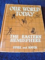 Our World Today The Eastern Hemishere by  Stull & Hatch Vintage 1953 B4-14